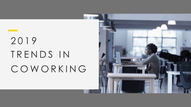 coworking trends 2019