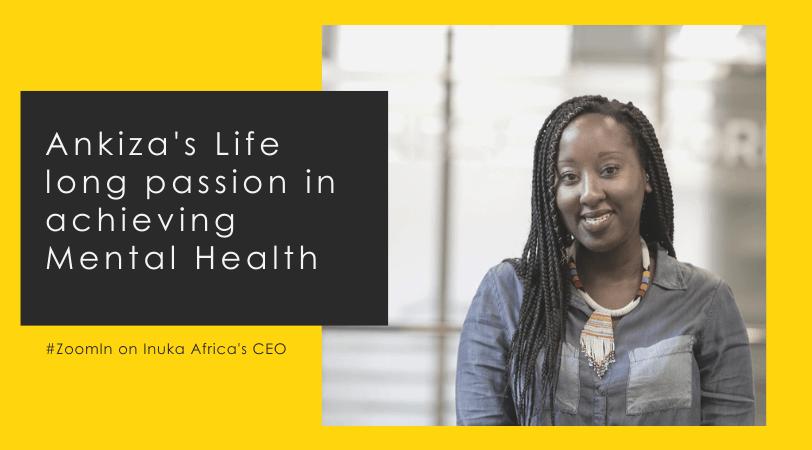 Ankiza Gakunu // #ZoomIn on Inuka Africa's CEO