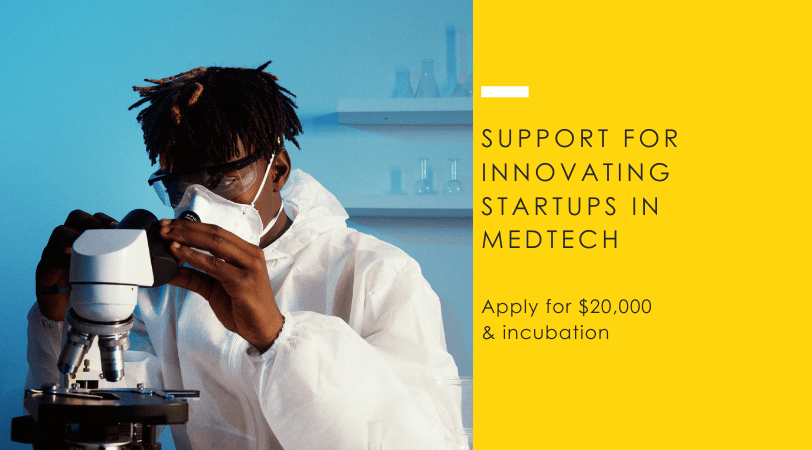 Medtech Device Startups // Up to $20,000 Funding by Villgro Africa