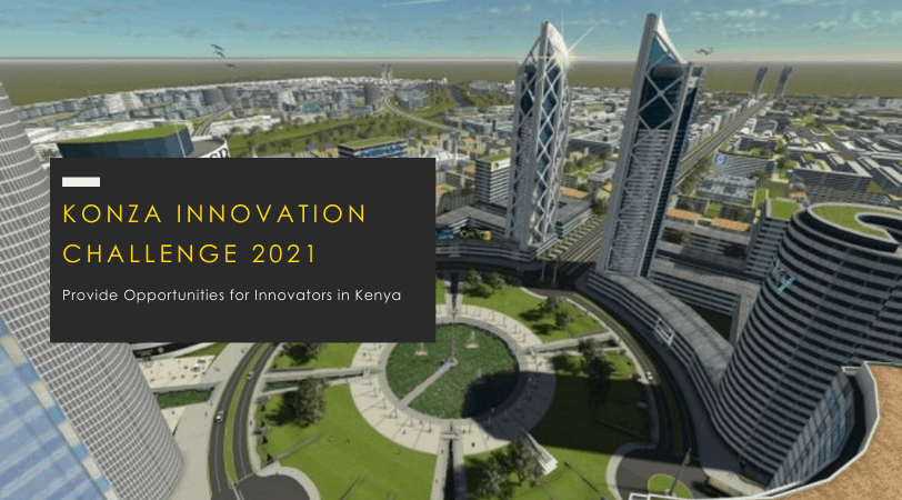 Konza Innovation Challenge // Apply before 19th March 2021