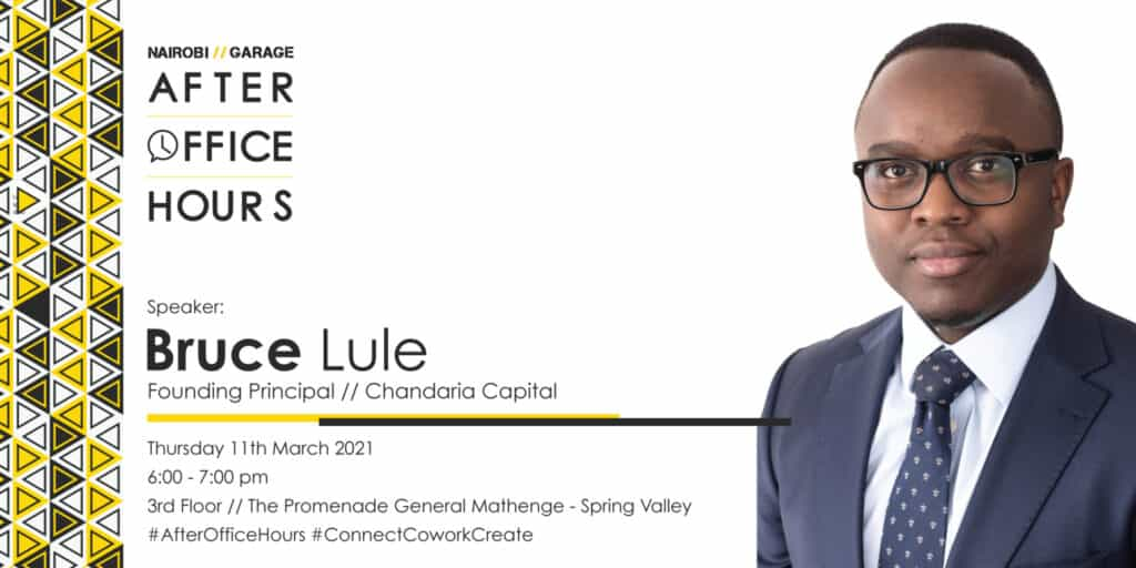 Bruce Lule #AfterOfficeHours // For the Love of Investments