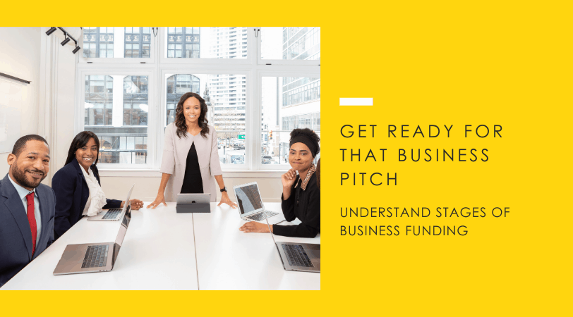 Business Funding // A Guide to Understanding the 5 Stages