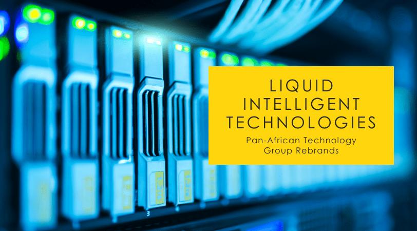 Liquid Intelligent Technologies // Liquid Telecom Rebrands