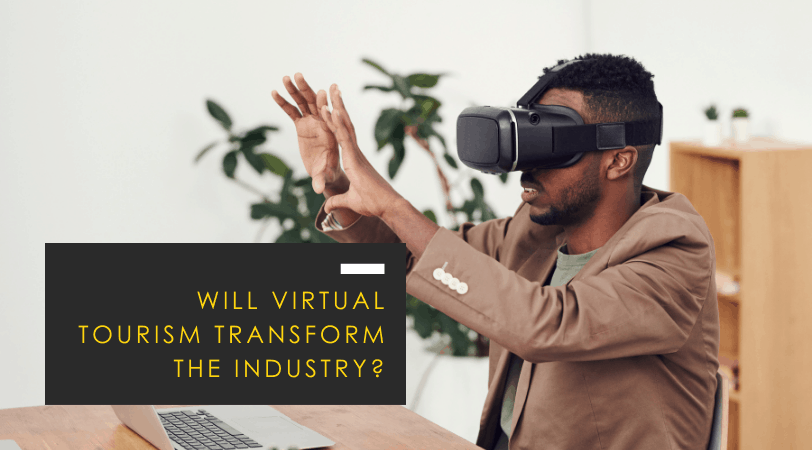 Virtual Tourism // Is this Travel Trend the Future?