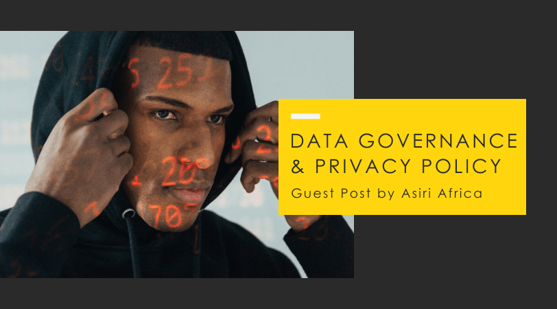 Data Governance // Privacy Policy Necessity in Organizations