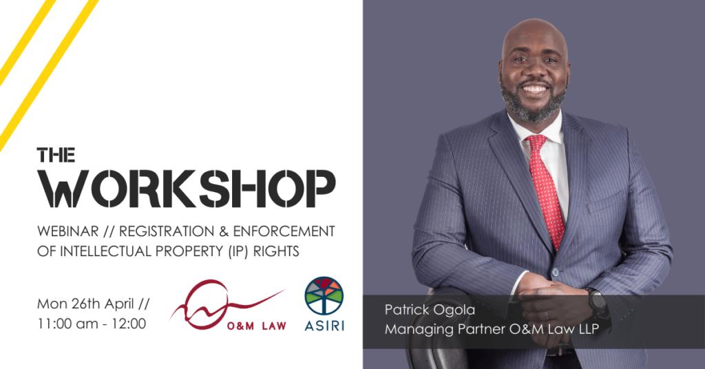 The Workshop // Registration & Enforcement of IP Rights