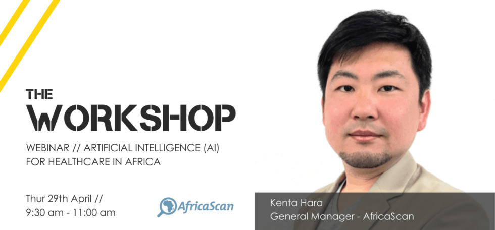 The Workshop // AI for Healthcare in Africa by AfricaScan