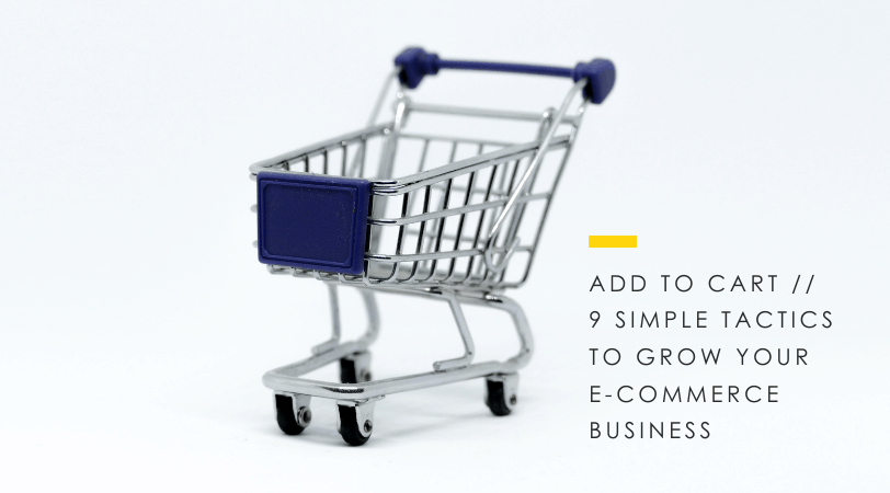 Business of e-Commerce // 9 Simple Ways to IncreaseSales