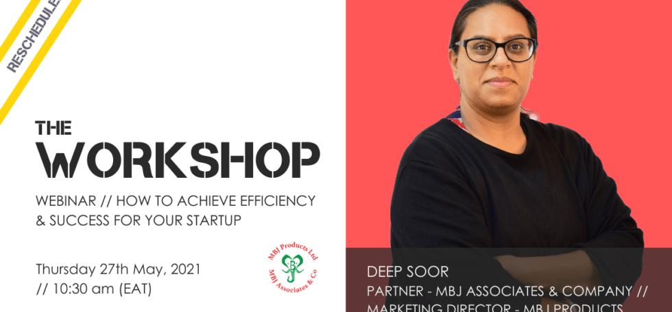 The Workshop // Achieve Startup Efficiency & Success
