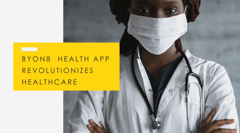BYON8 Digital Innovations // Health Startup Takes On Africa