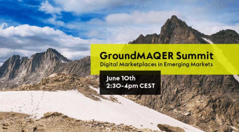 GroundMAQER Summit 2021 // Exploring Digital Marketplaces