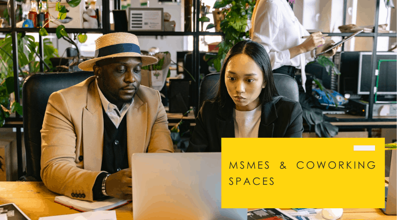 MSMEs in Coworking Spaces
