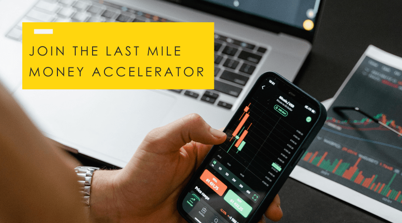 The Last Mile Money Accelerator // Apply By July 11th