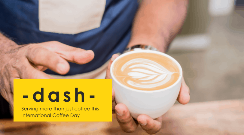 International Coffee Day // 5 Reasons Why -dash- Exists